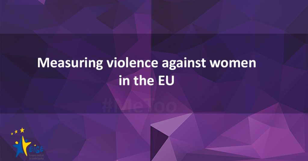 Measuring violence against women in the EU